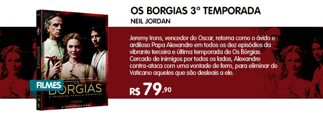 BORGIAS, OS - 3ª TEMPORADA